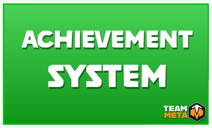ACHIEVEMENT_SYSTEM